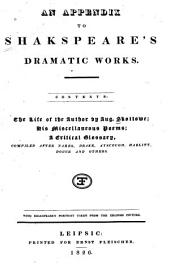 An Appendix to Shakspeare's Dramatic Works...