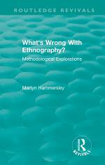 Routledge Revivals: What's Wrong With Ethnography? (1992)