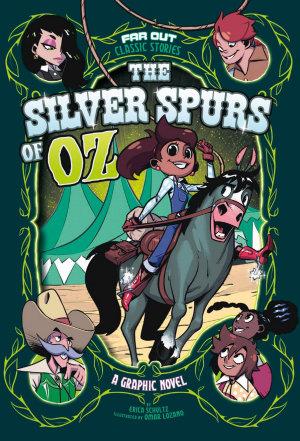 The Silver Spurs of Oz PDF