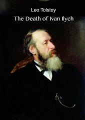 The Death of Ivan Ilych (illustrated)