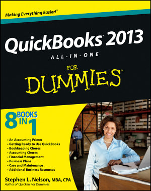 QuickBooks 2013 All in One For Dummies