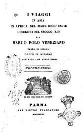 I viaggi in Asia in Africa, nel mare dell'Indie descritti nel secolo 13. da Marco Polo