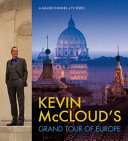 Kevin McCloud s Grand Tour of Europe PDF