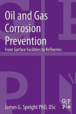 Oil and Gas Corrosion Prevention