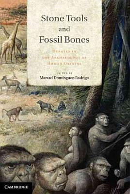 Stone Tools and Fossil Bones