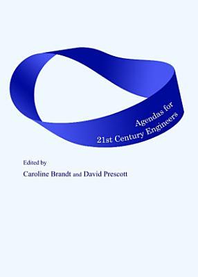 Agendas for 21st Century Engineers PDF