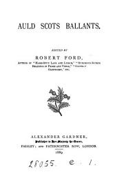 Auld Scots ballants, ed. by R. Ford