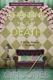 A Darling of Death: Helen Binney Mysteries book #5