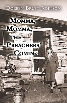 Momma  Momma  the Preachers    Comin