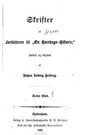 Skrifter af Forfatteren til: 'En Hverdags-Historie': Bind 3–4