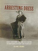 Arresting Dress