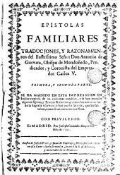 Epistolas familiares traducciones i razonamientos: le ha añadido un indice copioso de lag cosas màs notables y se han anotado algunes figuras