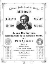 L. v. Beethoven's sämmtliche Sonaten für Pianoforte: Op. 2,2. 2