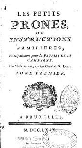 Les petits prônes, ou instruction familières,...pour les peuples de la campagne