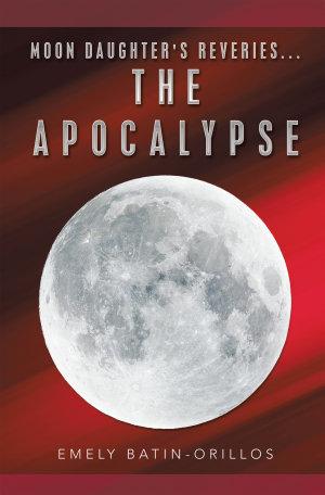 Moon Daughter s Reveries   The Apocalypse