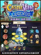 Castleville Legends Game Guide Unofficial