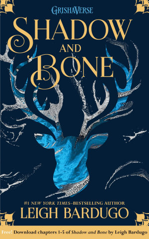 Shadow and Bone  Chapters 1 5