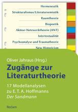 Zug  nge zur Literaturtheorie  17 Modellanalysen zu E T A  Hoffmanns  Der Sandmann  PDF
