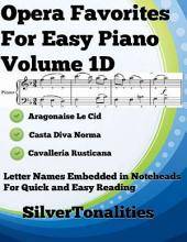 Opera Favorites for Easy Piano Volume 1 D