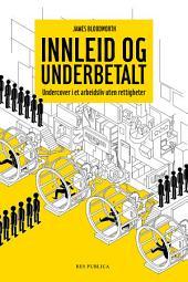 Innleid og underbetalt: Undercover i et arbeidsliv uten rettigheter