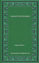 Tarzan The Untamed   Original Edition PDF