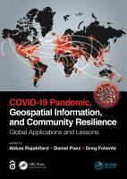 COVID 19 Pandemic  Geospatial Information  and Community Resilience PDF