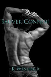Sauver Connor: Une Fantaisie Erotique Gay