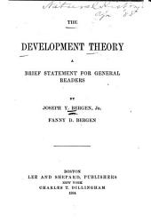 The Development Theory: A Brief Statement for General Readers