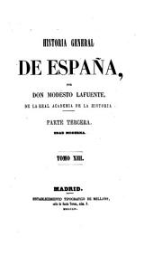 Historia general de España: Volumen 13