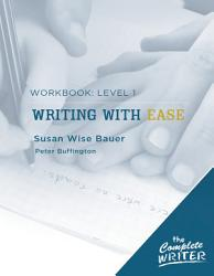 The Complete Writer Level 1 Workbook For Writing With Ease Book PDF