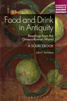 Food and Drink in Antiquity  A Sourcebook PDF
