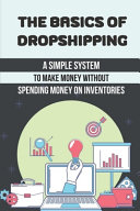 The Basics Of Dropshipping