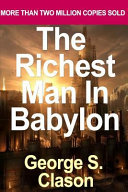 The Richest Man in Babylon by Clason  George S   2002