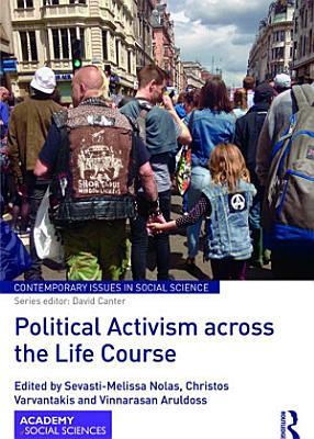 Political Activism across the Life Course