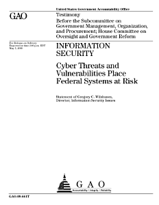 Information Security  Cyber Threats and Vulnerabilities Place Federal Systems at Risk