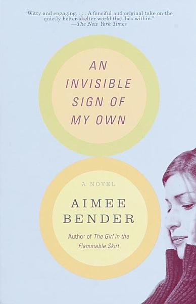 Download An Invisible Sign of My Own Book