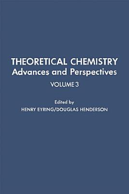 Theoretical Chemistry Advances and Perspectives PDF
