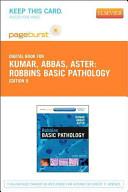 Robbins Basic Pathology   Pageburst E Book on VitalSource  Retail Access Card  PDF