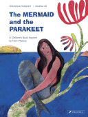 Download The Mermaid and the Parakeet Book
