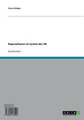 Regionalismus im System der UN