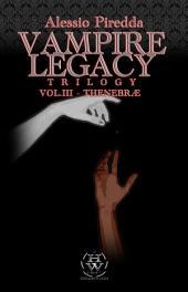 Thenebrae (VAMPIRE LEGACY TRILOGY VOL.3)