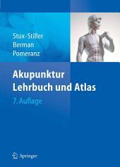 Akupunktur: Lehrbuch und Atlas, Ausgabe 7