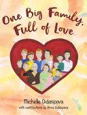 One Big Family, Full of Love