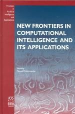 New Frontiers in Computational Intelligence and Its Applications