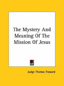 The Mystery and Meaning of the Mission of Jesus