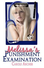 Melissa's Punishment Examination