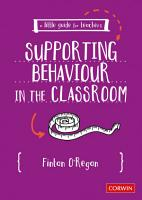 A Little Guide for Teachers  Supporting Behaviour in the Classroom PDF