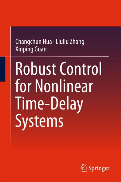 Robust Control For Nonlinear Time Delay Systems