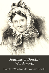 Journals of Dorothy Wordsworth: Volume 1
