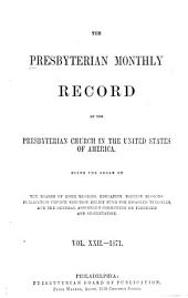The Record of the Presbyterian Church in the United States of America: Volumes 22-23